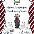 Freebie just in time for President's Day!President's Day Beginning Reader.  Celebrate George Washington's Birthday by learning about important ...