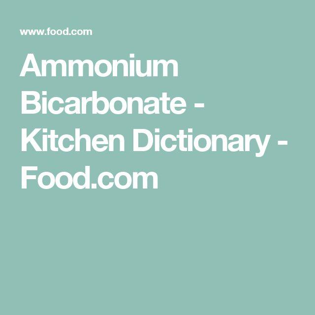 Ammonium Bicarbonate - Kitchen Dictionary - Food.com