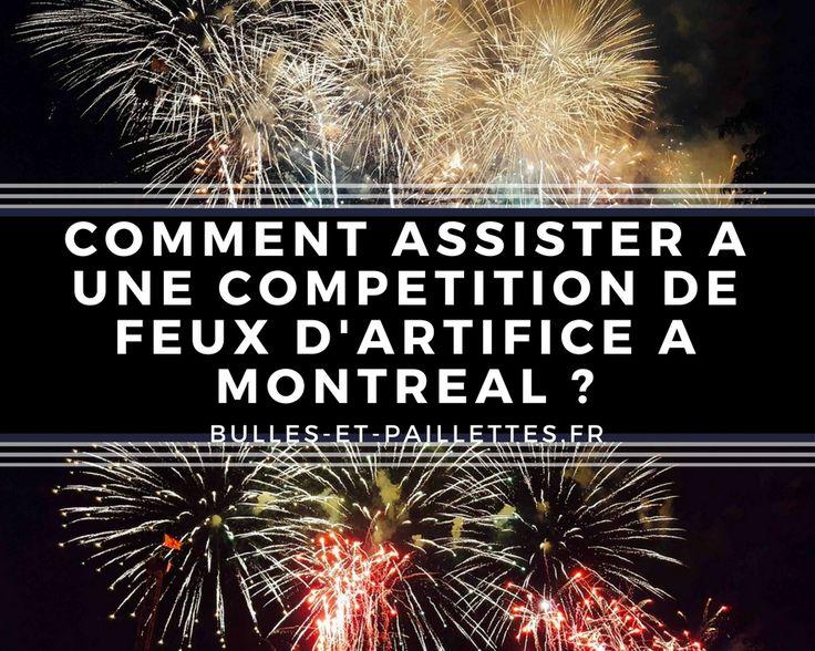 Chaque été, une compétition internationale de feux d'artifice a lieu à Montréal. Découvrez toutes mes astuces pour en profiter au maximum :-)