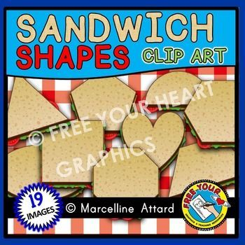 *SANDWICH SHAPES CLIPART *This is a cute set of 19 SANDWICHES IN DIFFERENT SHAPES. THIS SET OF SHAPES CLIP ART IS PERFECT FOR YOUR GEOMETRY UNIT! A REAL DEAL :) ★Click to view this resource! ★