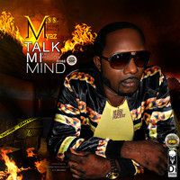 Talk Mi Mind - Missa My-Az by Approved Music on SoundCloud