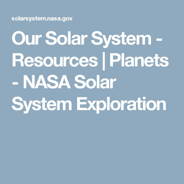 Our Solar System - Resources | Planets - NASA Solar System Exploration