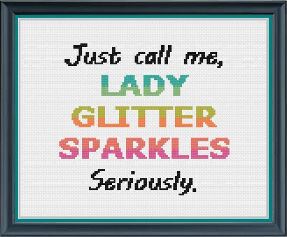 Just call me Lady Glitter Sparkles, Seriously - PDF ONLY - Cross Stitch Pattern - Trolls - Bridget - Bergen - Funny - Rainbow Hair
