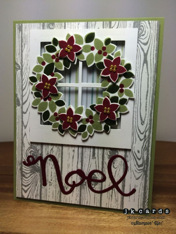 """Stampin' Up! ... handmade Christmas card ... Wondrous Wreath on a four pane window complete with acetate """"glass"""" ... Hardwood background in white on gray ... die cut NOEL ... great card"""
