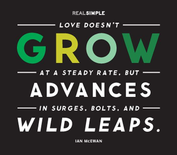 """""""Love doesn't grow at a steady rate, but advances in surges, bolts, and wild leaps."""" #quotes"""