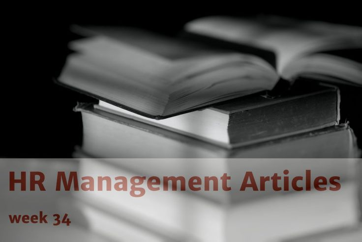 Best HR Management Articles, week 34