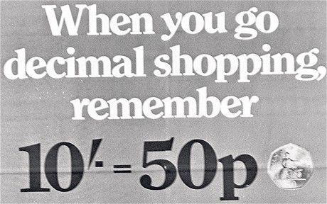 Us kids were robbed. 12x 1penny sweets for 1 shilling. 10x1p sweets for 10p.