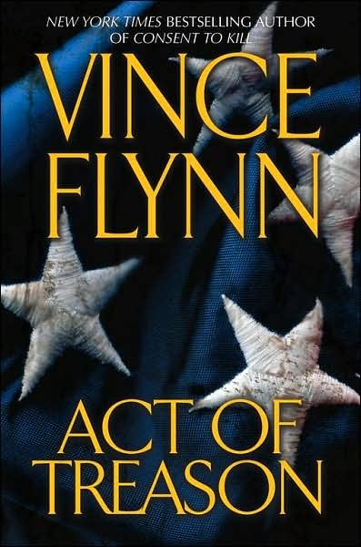 ACTS OF TREASON  -  by Vince Flynn