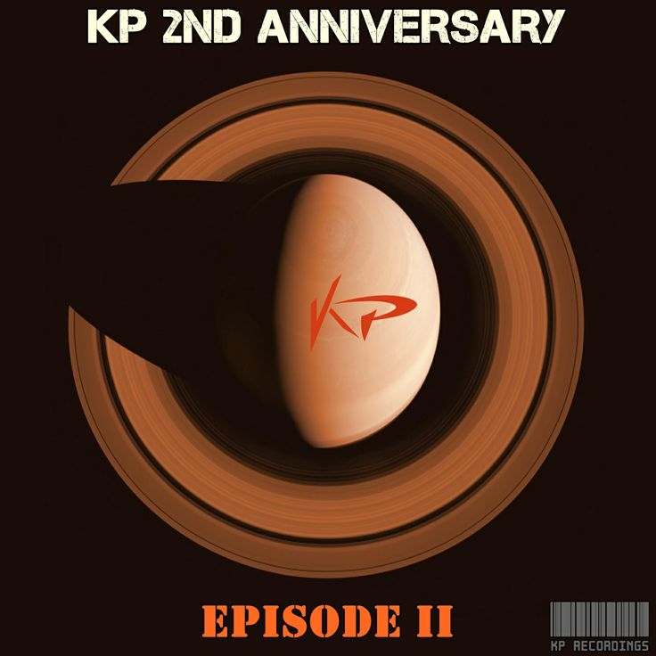 Coming Soon !!! KP Recordings 2 Nd Anniversary EPISODE 2  Release Date on Beatport : Jul.25.2014