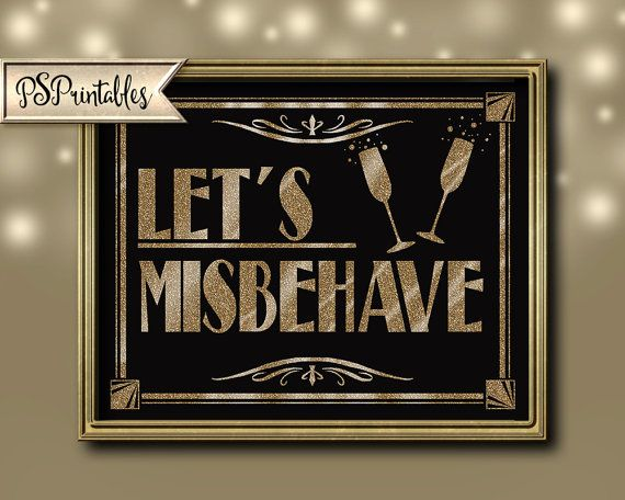 1920s Party Decorations | PRINTABLE Let's Misbehave Sign, Art Deco Roaring 20s Sign, DIY instant download, digital file, black gold wedding