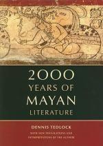2000 Years of Mayan Literature - Dennis Tedlock