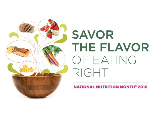 National Nutrition Month® is a nutrition education and information campaign created annually in March by the Academy of Nutrition and Dietetics.