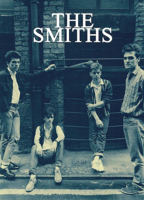 The Smiths, Had a 5' by 3' poster on my wall forever of the Smiths, bought it at Cellophane Square!