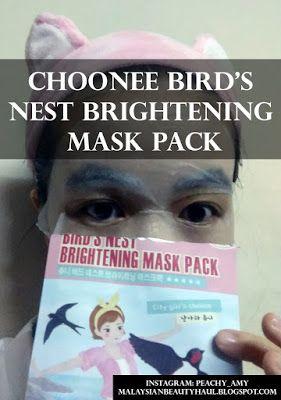 Malaysian Beauty Haul: [Review] Choonee Bird's Nest Brightening Mask Pack...