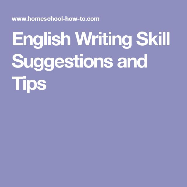English Writing Skill Suggestions and Tips