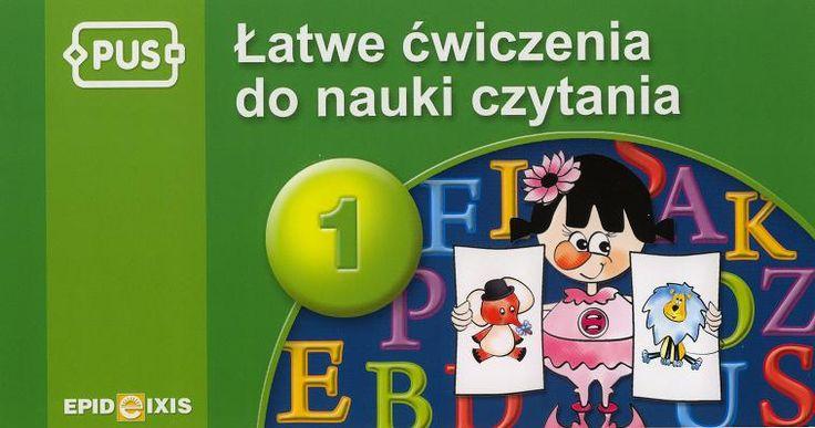 Łatwe ćwiczenia do nauki czytania 1 to książeczka PUS dla dzieci w wieku przedszkolnym i wczesnoszkolnym oraz dla dzieci mających trudności w nauce czytania