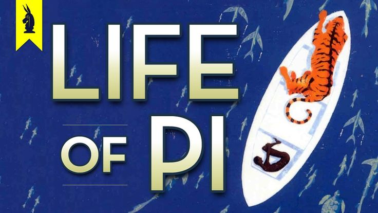 Life of Pi (Book) – Thug Notes Summary & Analysis---- there are a bunch of these, so check them out, if you like this