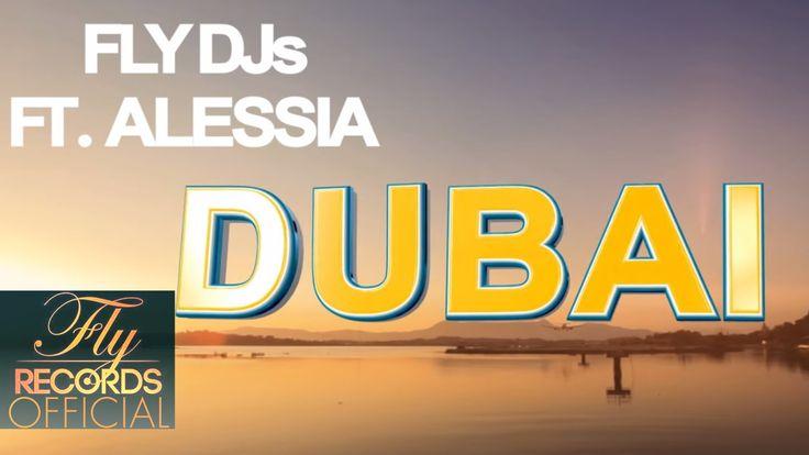 Fly DJs ft Alessia - Dubai (Lyric Video)