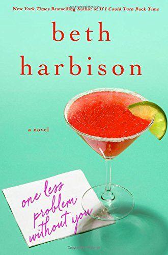 One Less Problem Without You: A Novel by Beth Harbison https://www.amazon.com/dp/1250043824/ref=cm_sw_r_pi_dp_x_c-ZTxbGRV93P8