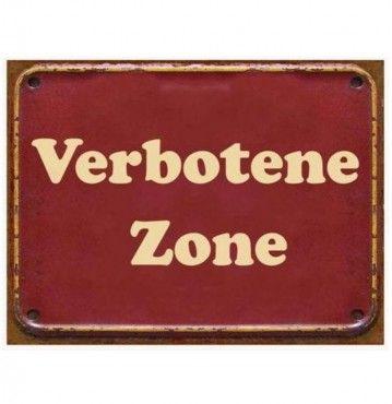 Blechschild - Verbotene Zone - Vintage Wandschschild Metall
