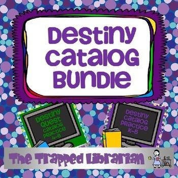 Destiny Library Catalog BundleIf your library uses Folletts Destiny Library Catalog, this bundle will help you guide your students in exploring some of what Destiny and Destiny Quest have to offer!  Guide your Kindergarten through 5th grade students in practicing their skills accessing books and other materials in your library system.