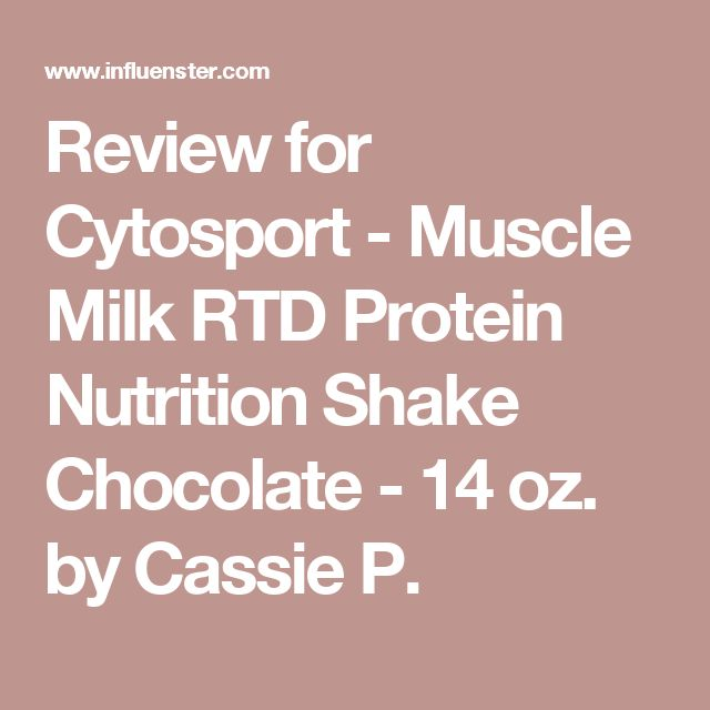 Review for Cytosport - Muscle Milk RTD Protein Nutrition Shake Chocolate - 14 oz. by Cassie P.