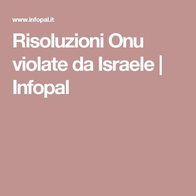 Risoluzioni Onu violate da Israele | Infopal