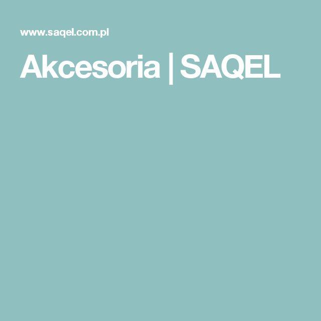 Akcesoria | SAQEL