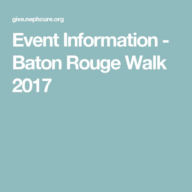 Event Information - Baton Rouge Walk 2017