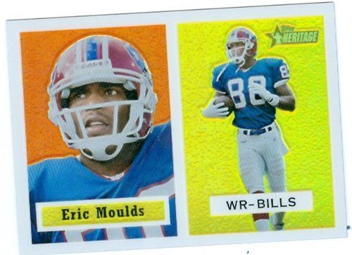 Eric Moulds football card 2002 Topps Heritage #4 (Buffalo Bills) Rookie Card FOIL by Hall of Fame Memorabilia. $29.95. Eric Moulds football card 2002 Topps Heritage #4 (Buffalo Bills) Rookie Card FOIL. This item comes with a certificate of authenticity from AW Authentic.