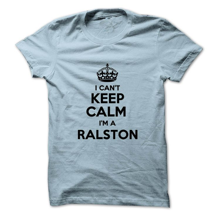 [New tshirt name meaning] I cant keep calm Im a RALSTON  Coupon Today  Hi RALSTON you should not keep calm as you are a RALSTON for obvious reasons. Get your T-shirt today.  Tshirt Guys Lady Hodie  SHARE and Get Discount Today Order now before we SELL OUT  Camping field tshirt i cant keep calm im im a ralston keep calm im ralston