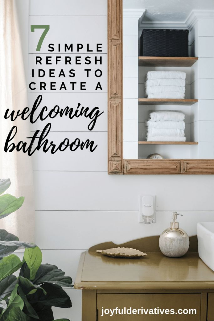 7 Refresh Ideas To Create A Welcoming Guest Bathroom Joyful Derivatives Guest Bathrooms Guest Bathroom Large Bathrooms