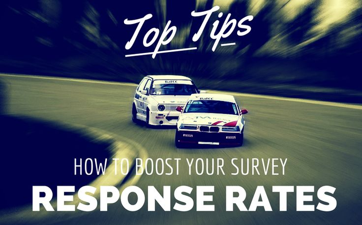 Top Tips: How to Boost your Survey Response Rates - www.getsmartglobal.com/blog