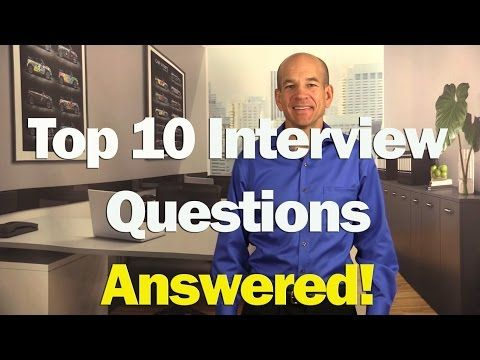 Top 10 Job Interview Questions & Answers (for 1st & 2nd Interviews) - YouTube