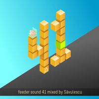feeder sound 41 mixed by Savulescu by feeder sound on SoundCloud