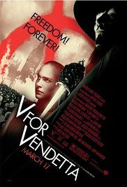 "V for Vendetta (2005) -  In a future British tyranny, a shadowy freedom fighter, known only by the alias of ""V"", plots to overthrow it with the help of a young woman. Director: James McTeigue Writers: Lilly Wachowski (screenplay) (as The Wachowski Brothers), Lana Wachowski (screenplay) (as The Wachowski Brothers) 