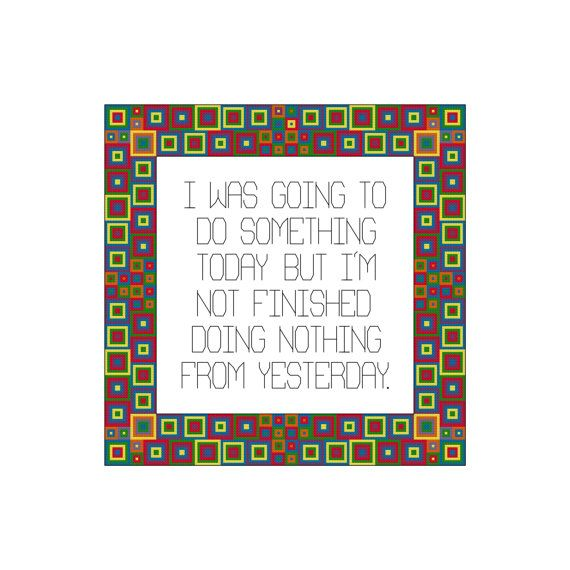 Doing Nothing Cross Stitch Pattern By Cowbell Cross Stitch Instant Download PDF Counted Cross Stitch Pattern Funny Subversive Cross Stitch