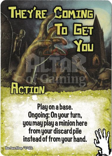 They're Coming to Get You - Zombies - Smash Up Card   Altar of Gaming