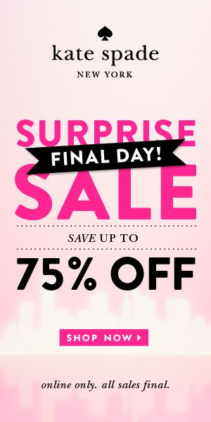 kate spade surprise sale! up to 75% off plus free shipping! summer must-haves!