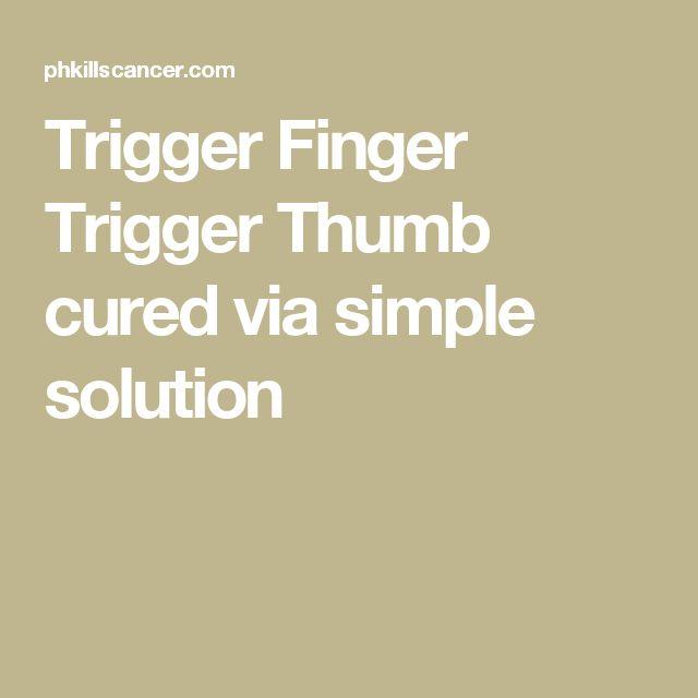 Trigger Finger Trigger Thumb cured via simple solution