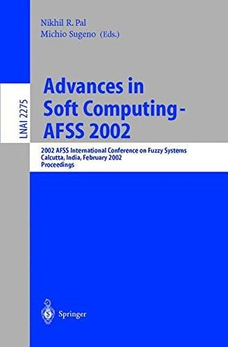 Advances in Soft Computing - AFSS 2002: 2002 AFSS International Conference on Fuzzy Systems. Calcutt