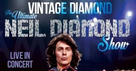 Step back in to the 1970's as we capture the hits and sound of Neil Diamond's Vintage years in this two-hour Diamond production.  More details of the event here: http://goo.gl/HPyiLP