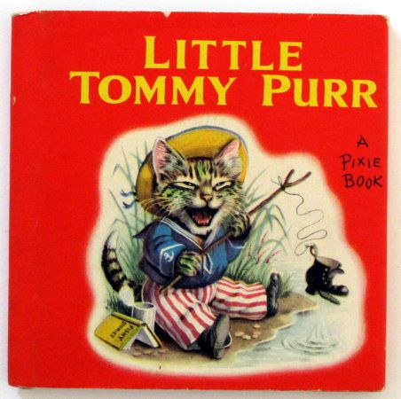 Little Tommy Purr - A Pixie Book - Racey Helps