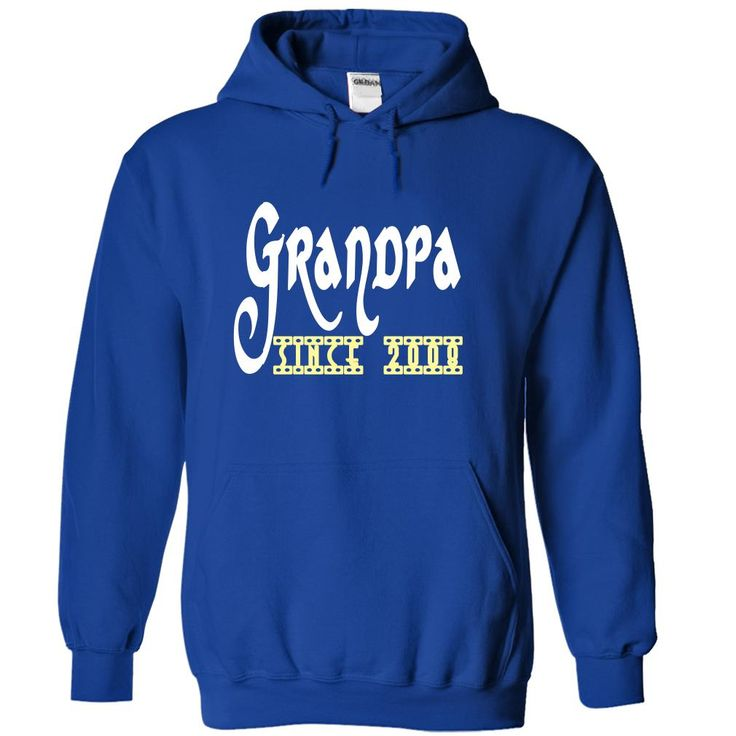 Grandpa since 2008 =>   								If you dont like this Tshirt, please use the Search Bar on the top right corner to find the best one for you. Simply type the keyword and hit Enter!  								  								  								  		  			  			Air jet yarn for softness and no-pill performance  			Double-lined hood with matching drawstring  			Double-needle stitching  			Pouch pocket  			Double-needle cuffs  			1 X 1 athletic rib with spandex  			Quarter-turned to eliminate center crease
