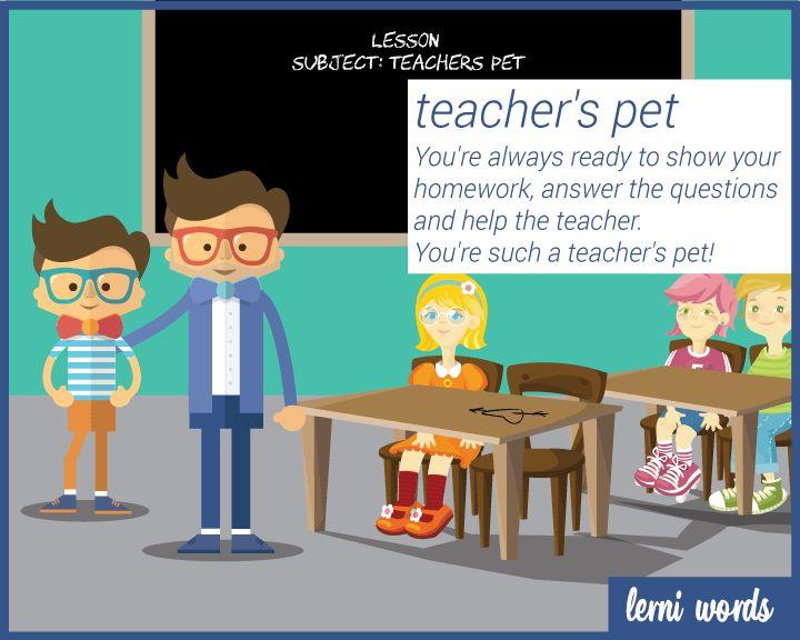 Meaning: teacher's favourite student- Lerni Words