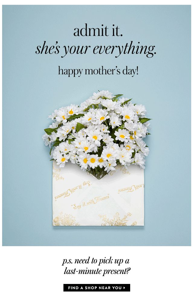 admit it. she's your everything. happy mother's day! p.s. need to pick up a…