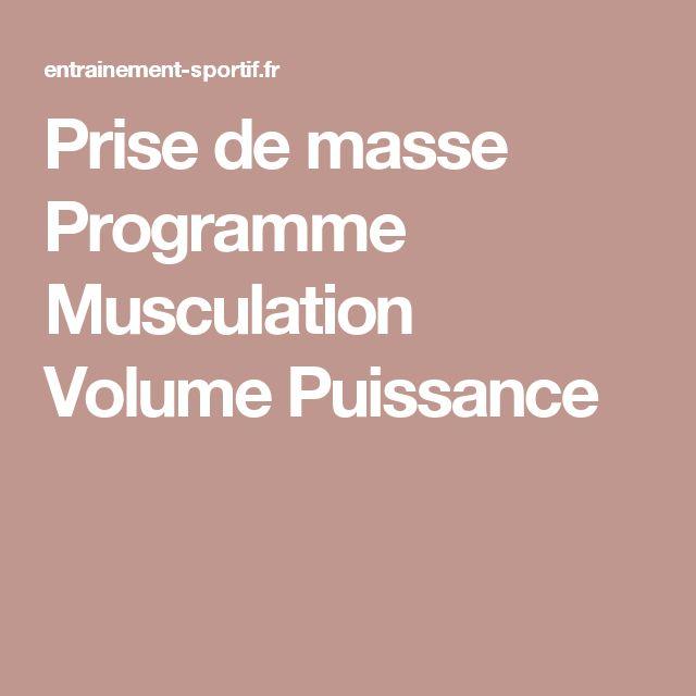 Las 25 mejores ideas sobre prise de masse musculaire en for Musculation volume