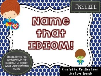 """This FREEBIE has been created by Kristine Lamb @ www.livelovespeech.com.This activity includes 48 cards. Students take turns choosing cards and explaining what the idioms mean. If a student draws a """"superpower"""" card, he/she earns an extra turn!Please leave feedback if you download =)"""