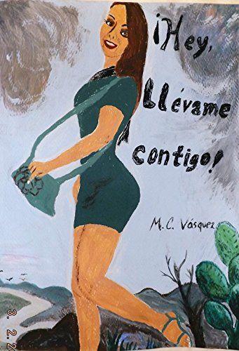 ¡Hey, llévame contigo!: Una recopilación de pequeñas  historias, algunas de dolor y fracaso y otras de éxito; basadas en la vida real, entre ellas la de ... que vivió la discriminac (Spanish Edition) by Jorge Galindo http://www.amazon.com/dp/B01BQMUT6K/ref=cm_sw_r_pi_dp_Mfz7wb0ZCJMN8