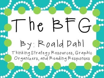 Everything you need for a novel study on The BFG by Roald Dahl! There are many ways that you can use these resources. You can copy as an entire packet or you can copy pages individually! This can be for a small book club, or for the whole class! Inside you will find: About the Author Research Activity Story Summary: Characters/Plot/Setting: Graphic Organizer Character Traits of Specific Characters: Graphic Organizer Comparing Two Characters: Graphic Organizer Comparing The BFG to Sophie ...